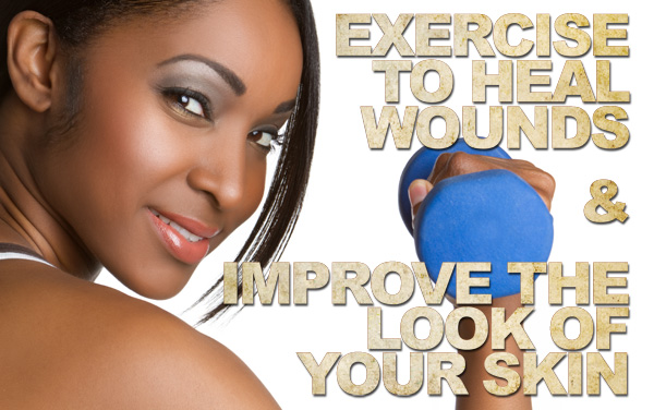 Exercise for skin